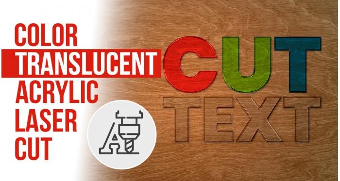 Color Translucent Acrylic Laser Cut