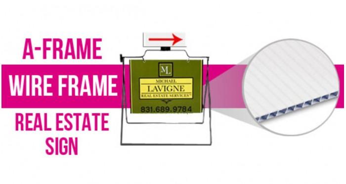 A-Frame / Wire Frame / Real Estate Sign